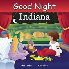 Good Night Indiana (Good Night Our World), Jasper, Mark, Gamble, Adam, New Books