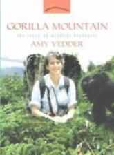 Gorilla Mountain: The Story of Wildlife Biologist Amy Vedder (Women's Adventures