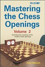 Mastering the Chess Openings: Unlocking the Mysteries of the Modern Chess Openin