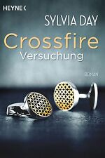 CROSSFIRE: Band 1: Versuchung, Sylvia Day, EROTIK-Roman wie Fifty Shades of Grey