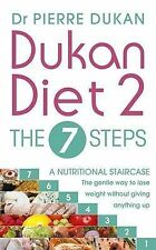 The Dukan Diet 2 - the 7 Steps, Pierre Dukan, Dr, New Condition