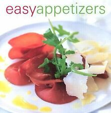 Easy Appetizers by Maxine Clark, Elsa Peterson and Clare Ferguson