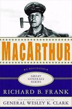 Great Generals: MacArthur : A Biography by Richard B. Frank (2007, Hardcover)