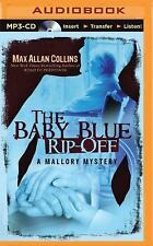 A Mallory Novel: The Baby Blue Rip-Off by Max Allan Collins (2015, MP3 CD,...
