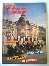 LE MONDE DE LA MOTO n° 112; La Yougoslavie / Honda 400 XLR / CB 750 /Chopper