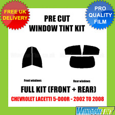 CHEVROLET LACETTI 5-DOOR 2002-2008 FULL PRE CUT WINDOW TINT KIT