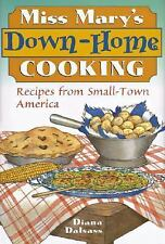 NEW - Miss Mary's Down-Home Cooking: Recipes from Small-Town America