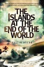 The Islands at the End of the World by Austin Aslan (2015, Paperback)