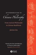 An Introduction to Chinese Philosophy : From Ancient Philosophy to Chinese...