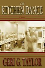 THE KITCHEN DANCE Personalized FOR YOU by the Author AUTOGRAPHED Paperback