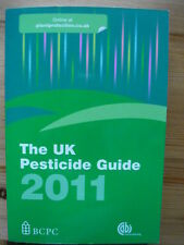 NEW THE UK PESTICIDE GUIDE 2011 – BCPC – 24th edition Cost £44.50