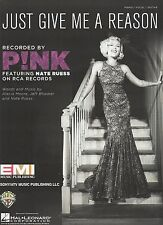 Pink with that guy from Fun Just Give Me A Reason  US  Sheet Music