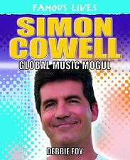 Simon Cowell: Global Music Mogul (Famous Lives (Powerkids))-ExLibrary