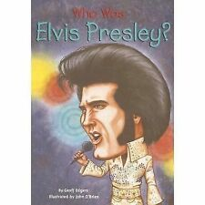 Who Was... ? Ser.: Who Was Elvis Presley? by Geoff Edgers (2007, Paperback)