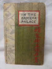 In The Eastern Palace Mannix  Li Hung Chang Kolynos Chinese Hardcover American