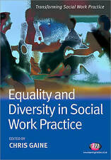 Equality and Diversity in Social Work Practice (Transforming Soci. 9781844455935