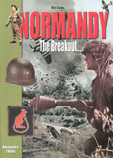 HISTOIRE & COLLECTIONS NORMANDY MINI-GUIDE BREAKOUT JULY 1944 WEAPONS UNIFORMS