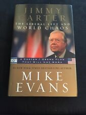 SIGNED Jimmy Carter The Liberal Left and World Chaos by Mike Evans Hologram COA