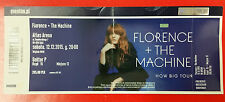 FLORENCE AND THE MACHINE - HOW BIG TOUR Ticket 12.12.2015  - ATLAS ARENA ŁÓDŹ