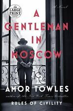 A Gentleman in Moscow: A Novel (Random House Large Print) by Towles, Amor