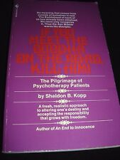 If You Meet the Buddha on the Road, Kill Him : The Pilgrimage of Psychotherapy