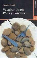 Vagabundo en París y Londres. George Orwell