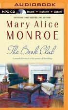 The Book Club by Mary Alice Monroe (2015, MP3 CD, Unabridged)