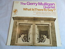 THE GERRY MULLIGAN QUARTET WHAT IS THERE TO SAY? COLUMBIA ODYSSEY 32 16 0258