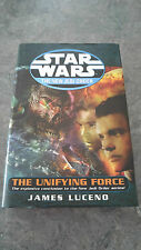 Star Wars: The New Jedi Order - The Unifying Force by James Luceno (Hardback)