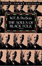 Dover Thrift Editions: The Souls of Black Folk by W. E. B. Du  (FREE 2DAY SHIP)