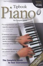 Tipbook Piano: The Complete Guide (Tipbooks)