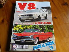 V8 MAGAZINE n° 28 CADILLAC 58 - BUICK LE SABRE - MUSTANG - CAMARO Z28 comme neuf