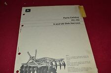 John Deere U & US Disk Harrow Dealer's Parts Book Manual PANC