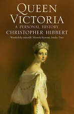 Queen Victoria: A Personal History, Christopher Hibbert, New Book