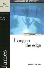 James Study Guide: Living on the Edge (Word Alive Bible Study) (Word Alive Stud