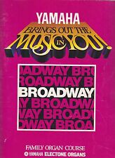 YAMAHA ELECTONE ORGAN COURSE Song Book BROADWAY 1983
