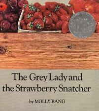 The Grey Lady and the Strawberry Snatcher by Molly Bang (1996, Picture Book)