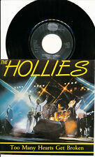 THE HOLLIES 45 TOURS HOLLANDE TOO MANY HEARTS GET BROKE