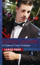 A Cadence Creek Christmas (Mills & Boon Largeprint Romance)-ExLibrary
