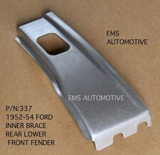 Ford Car Lower Rear of Fender Inner Brace Left 1952-1954  #337L EMS