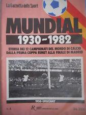 Inserto Gazzetta dello SPORT Mundial 1930-1982 - VOLUME 1950 URUGUAY  [C47]