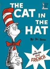 Beginner Books(R): The Cat in the Hat in English and French by Dr. Seuss...