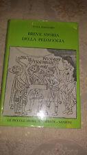 BREVE STORIA DELLA PEDAGOGIA DI LUIGI PAGGIARO SANSONI PRIMA EDIZ.1961