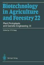 Plant Protoplasts and Genetic Engineering III (Biotechnology in Agriculture and
