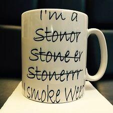 """""""IM un STONER"""" mi SMOKE WEED """"FUNNY stampato mug-cannabis Bong MOLATRICE semi di canapa"""