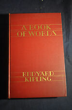 1928 *FIRST* A Book of Words: Selected Speeches and Addresses by Rudyard Kipling