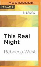 This Real Night by Rebecca West (2016, MP3 CD, Unabridged)