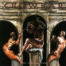 Time Heals Nothing, Crowbar, Good