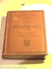 LETTERATURA GRECA Vigilio Inama Domenico Bassi ed Emidio Martini Hoepli 1917 di