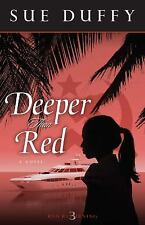 Deeper Than Red: A Novel (Red Returning Trilogy)